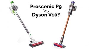 Read more about the article Proscenic P9 o Dyson V10?